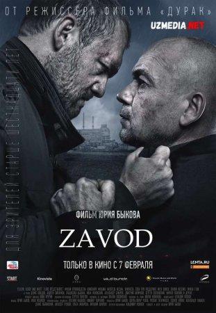 Zavod Rossiya filmi Uzbek tilida O'zbekcha tarjima kino 2018 Full HD tas-ix skachat