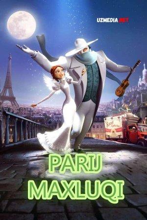 Parij Maxluqi / Parij yirtqich hayvoni Multfilm Uzbek tilida O'zbekcha tarjima kino 2010 HD skachat