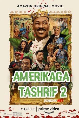 Amerikaga tashrif 2 / Shoxona tashrif 2 / Amerikaga sayoxat 2 Premyera 2021 Uzbek tilida O'zbekcha tarjima kino Full HD tas-ix skachat