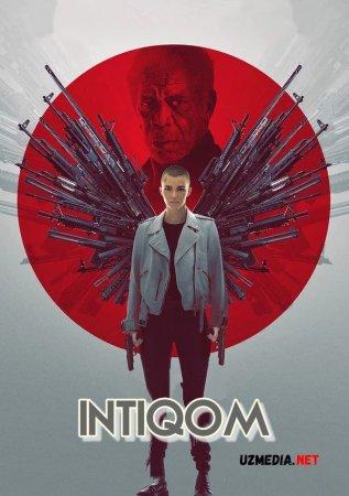 Intiqom / Qasos farishtasi / Qasoskor farishta Premyera 2021 Uzbek tilida O'zbekcha tarjima kino Full HD tas-ix skachat