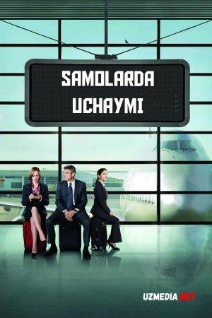Samolarda uchaymi Uzbek tilida O'zbekcha tarjima kino 2009 Full HD tas-ix skachat