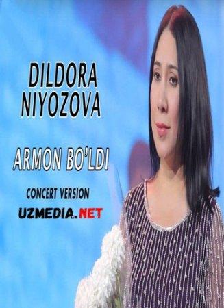 Dildora Niyozova - Armon bo'ldi | Дилдора Ниёзова - Армон булди (concert version 2018) Onlayn ko'rish tas-ix yuklash