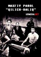 "Maxfiy so'z: ""Qilich-Baliq"" / Maxfiy parol: ""Qilich-Baliq"" Uzbek tilida O'zbekcha tarjima kino 2001 Full HD tas-ix skachat"