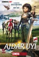 Ajdar uyi / Ajdarho uyi Multfilm Uzbek tilida tarjima 2014 Full HD O'zbek tilida tas-ix skachat