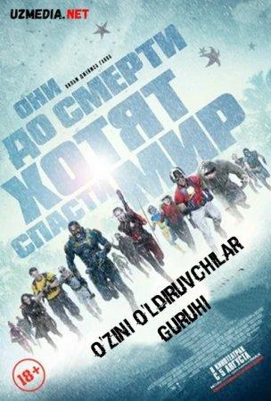 O'z joniga qasd qiluvchilar 2 / O'zini o'ldiruvchilar guruhi 2 Uzbek tilida O'zbekcha tarjima kino 2021 HD tas-ix skachat