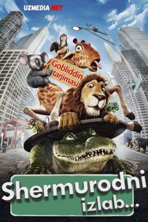 Shermurodni izlab / Katta sayohat (Gobliddin tarjima) Multfilm Uzbek tilida O'zbekcha tarjima kino 2006 Full HD tas-ix skachat