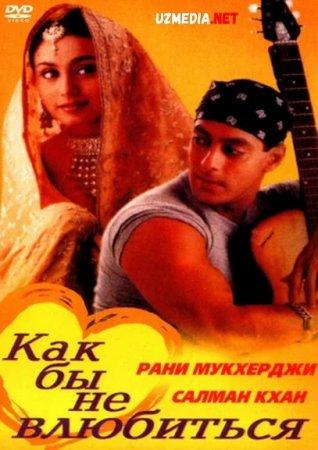 Sevib qoldimmikan Hind kino Uzbek tilida 2000 tarjima HD