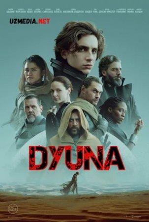 Dyuna / Duna Premyera 2021 Uzbek tilida O'zbekcha tarjima kino Full HD tas-ix skachat