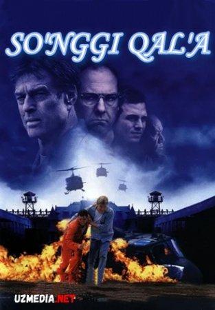 So'nggi qal'a / Oxirgi qala Uzbek tilida O'zbekcha tarjima kino 2001 Full HD tas-ix skachat