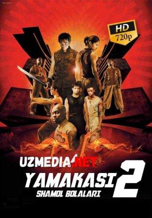 Yamakasi 2: Shamol bolalari Uzbek tilida O'zbekcha tarjima kino 2004 HD tas-ix skachat