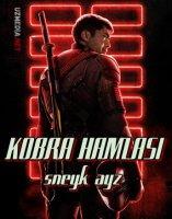 Ilon hamlasi 3 / Kobra hamlasi 3 / Ilon xamlasi 3: Sneyk ayz ilon ko'zi 2021 Uzbek tilida O'zbekcha tarjima kino Full HD tas-ix skachat