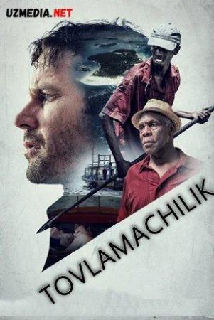 Tovlamachilik Premyera 2017 Uzbek tilida O'zbekcha tarjima kino Full HD tas-ix skachat