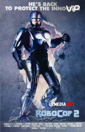Robot politsiyachi 2 / Robokop 2 Uzbek tilida 1990 O'zbekcha tarjima kino Full HD tas-ix skachat
