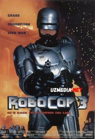 Robot politsiyachi 3 / Robokop 3 Uzbek tilida 1992 O'zbekcha tarjima kino Full HD tas-ix skachat