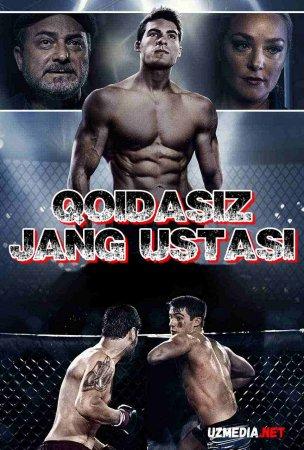 Qoidasiz jang ustasi / Qoidasiz jangchi Uzbek tilida 2021 O'zbekcha tarjima kino Full HD tas-ix skachat