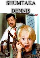 Shumtaka Dennis Uzbek tilida 1993 O'zbekcha tarjima kino Full HD tas-ix skachat