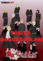 Tokiyo qasoskorlari Anime Multfilm Barcha qismlar 2021 O'zbek tilida Uzbek tarjima Full HD onlayn tomosha qilish
