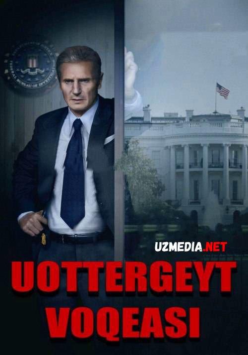 Uottergeyt Voqeasi 2017 Uzbek tilida kino hd tasix skachat